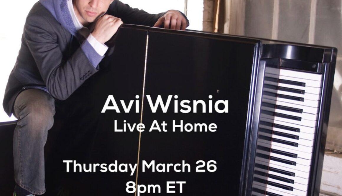 Live At Home Avi Wisnia Facebook Live Concert Flyer CoronaVirus Pandemic March2020