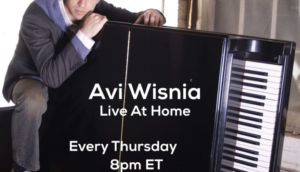 Live At Home Avi Wisnia Facebook Live Concert Flyer CoronaVirus Pandemic AprMay2020 Thursdays